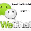 WeChat Marketing Part 1: Wie man die ersten Follower bekommt.